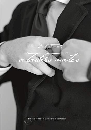 Titel: A Tailor's Notes: Ein Handbuch der...