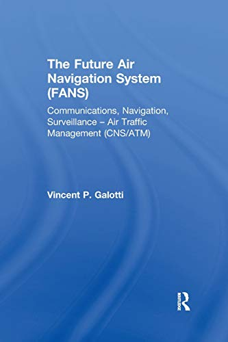 The Future Air Navigation System (FANS):...