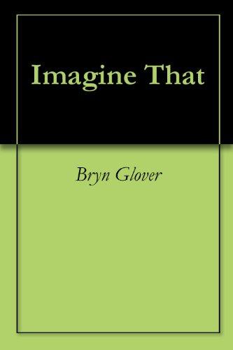 Imagine That (English Edition)