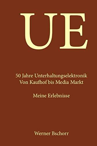 UE - 50 Jahre Unterhaltungselektronik: Von Kaufhof...
