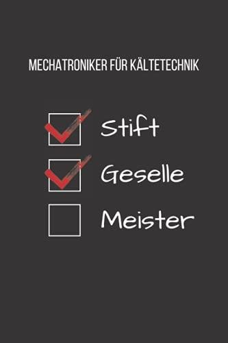 Mechatroniker für Kältetechnik - Stift Geselle...
