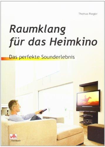Raumklang für das Heimkino: Das perfekte...