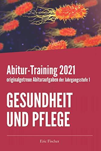 Abitur-Training Gesundheit und Pflege:...