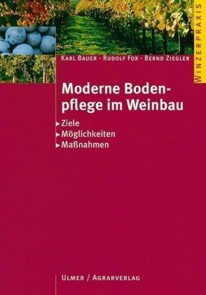 Moderne Bodenpflege im Weinbau: Ziele -...