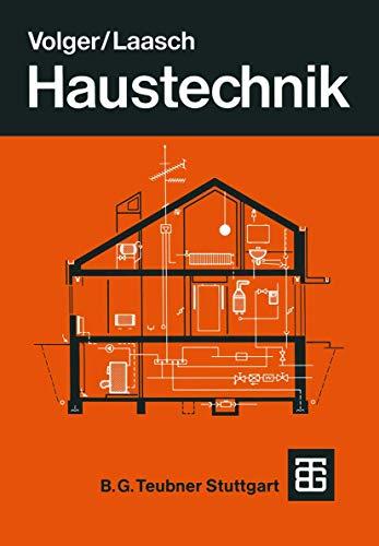Haustechnik: Grundlagen Planung Ausführung