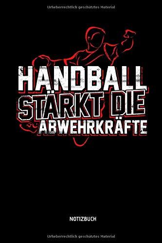 Handball Stärkt Die Abwehrkräfte - Notizbuch:...