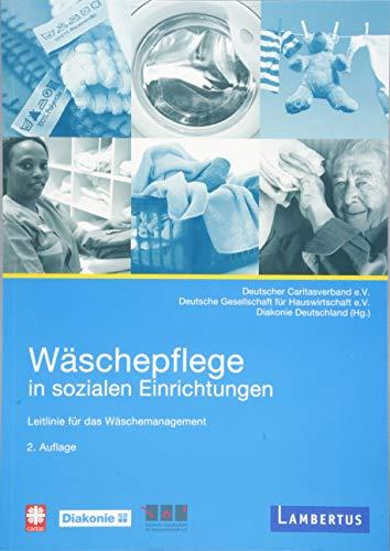 Wäschepflege in sozialen Einrichtungen: Leitlinie...