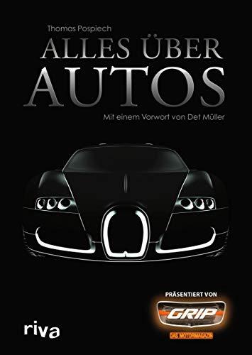 Alles über Autos: Mit einem Vorwort von Det...