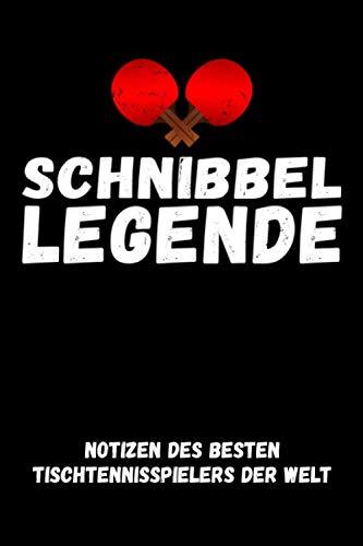 Schnibbel Legende - Notizen des besten...
