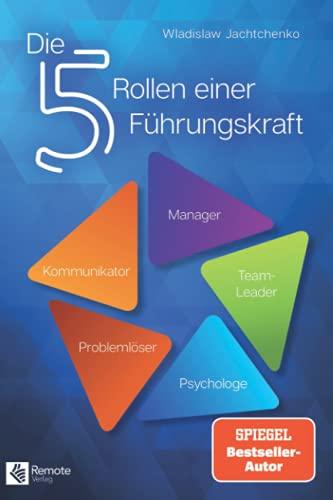 Die 5 Rollen einer Führungskraft