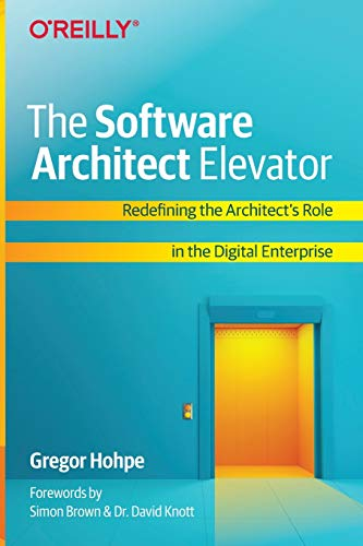The Software Architect Elevator: Redefining the...