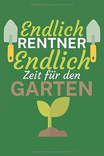 Endlich Rentner Endlich Zeit für den Garten:...