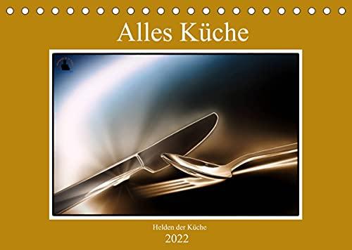Alles Küche - Helden der Küche (Tischkalender...