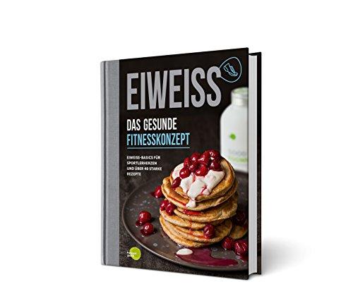 EIWEISS - Das gesunde Fitnesskonzept:...