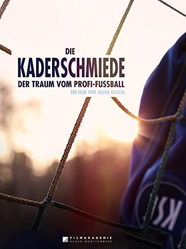 Kaderschmiede - Der Traum vom Profi-Fussball