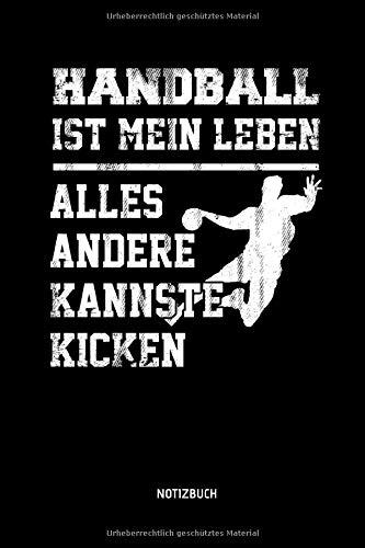 Handball Ist Mein Leben - Alles Andere Kannste...