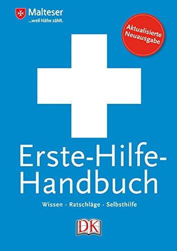 Erste-Hilfe-Handbuch: Wissen - Ratschläge -...