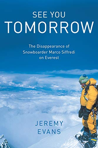 See You Tomorrow: The Disappearance of Snowboarder...