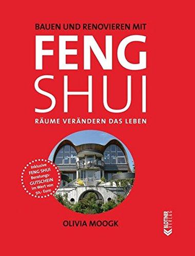 Bauen und Renovieren mit Feng Shui: Räume...