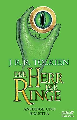 Der Herr der Ringe - Anhänge und Register:...