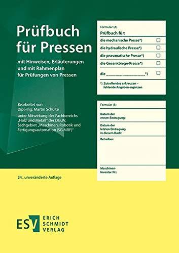 Prüfbuch für Pressen: mit Hinweisen,...