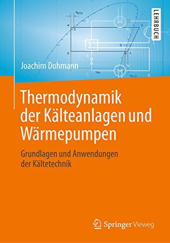 Thermodynamik der Kälteanlagen und Wärmepumpen:...