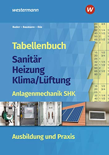 Tabellenbuch Sanitär-Heizung- Lüftung:...