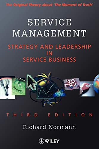 Service Management 3e: Strategy and Leadership in...