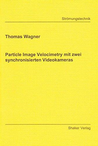 Particle Image Velocimetry mit zwei...