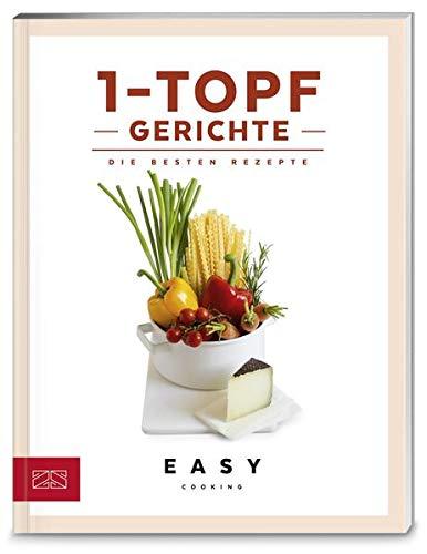 1-Topf-Gerichte: Die besten Rezepte (Easy...