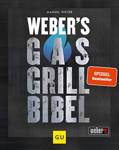 Weber's Gasgrillbibel (GU Weber's Grillen)