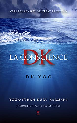 La Conscience DK (WCS) (French Edition)