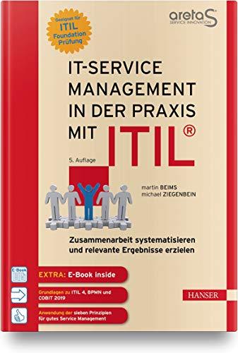 IT-Service-Management in der Praxis mit ITIL®:...