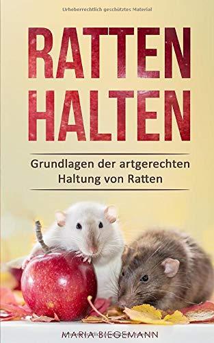 Ratten halten: Grundlagen der artgerechten Haltung...