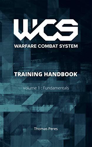 WCS Training Handbook: Volume 1 : Fundamentals...