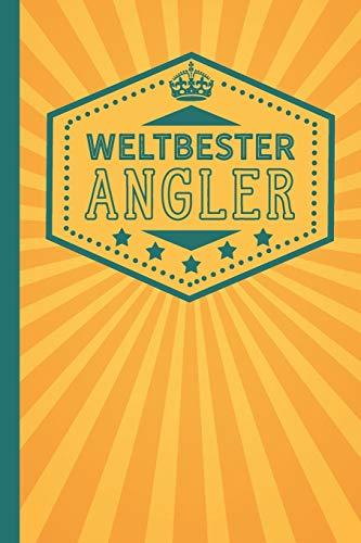 Weltbester Angler: blanko Notizbuch   Journal   To...