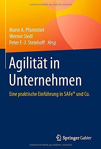 Agilität in Unternehmen: Eine praktische...