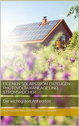 Eigenen Solarstrom erzeugen - Photovoltaikanlage...
