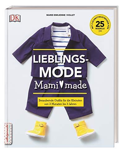 Lieblingsmode Mami made: Bezaubernde Outfits für...