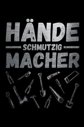 Hände schmutzig Macher: Schickes Notizbuch für...