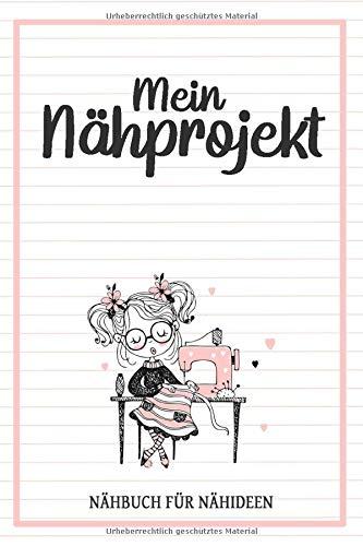 Mein Nähprojekt Nähbuch für Nähideen:...