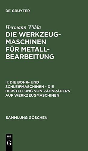 Hermann Wilda: Die Werkzeugmaschinen für...
