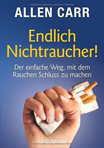 Endlich Nichtraucher! Der einfache Weg, mit dem...