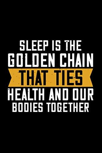 Notizbuch sleep is the golden chain that ties...