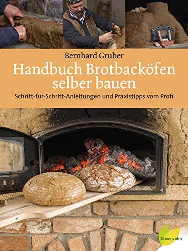Handbuch Brotbacköfen selber bauen:...