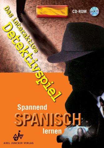 Spannend Spanisch lernen, 1 CD-ROM Das interaktive...