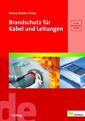 Brandschutz für Kabel und Leitungen...