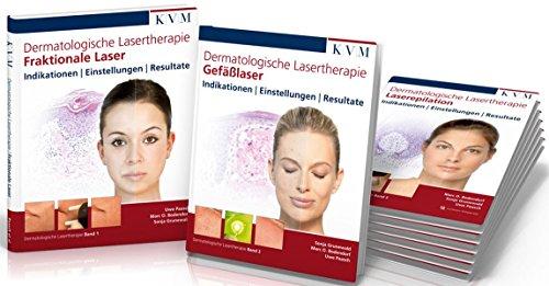 Dermatologische Lasertherapie in 3 Bänden:...