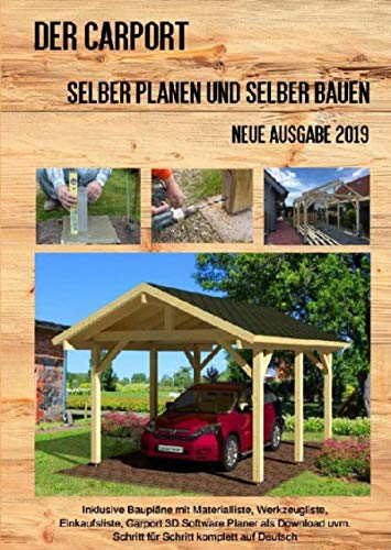 Der Carport: Selber planen und selber bauen Neue...