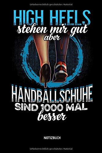 High Heels Stehen Mir Gut - Aber - Handballschuhe...